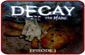 Solution de Decay The Mare Episode 1