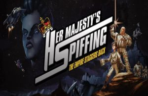 Solution pour Her Majesty's SPIFFING
