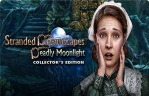 Read more about the article Solution pour Stranded Dreamscapes Deadly Moonlight CE