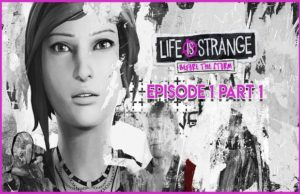 solution pour Life is Strange Before The Storm Ep 1 a