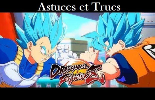 Astuces et Trucs pour Dragon Ball FighterZ