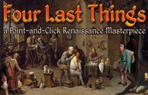 Solution pour Four Last Things, aventure barrée !
