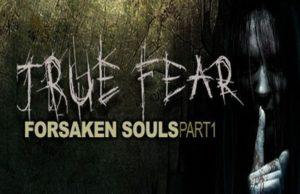 solution pour True Fear Forsaken Souls a