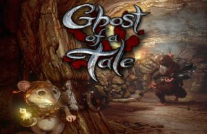 solution pour Ghost of a Tale a