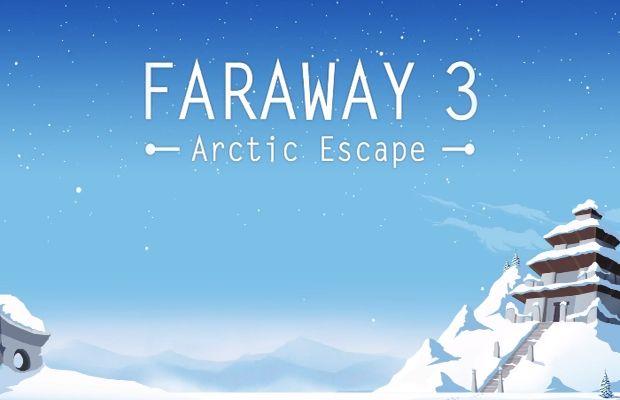 solution pour Faraway 3 Arctic Escape a