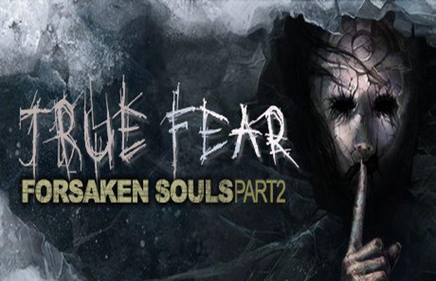 solution pour True Fear Forsaken Souls Part 2 a