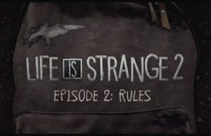 solution pour Life is Strange 2 Episode 2 a