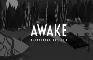 solution pour AWAKE Definitive Edition a