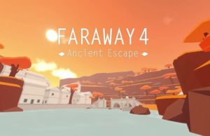 solution pour Faraway 4 Ancient Escape a