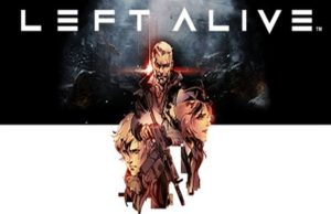 solution pour Left Alive a