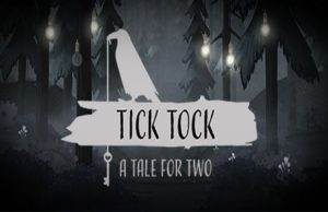 solution pour Tick Tock A Tale for Two a