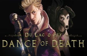 solution pour Dance of Death Du Lac & Fey a