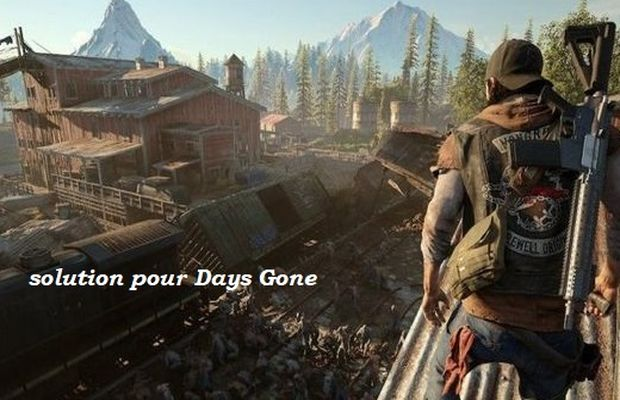 solution pour Days Gone b