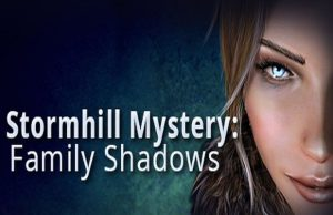 solution pour Stormhill Mystery Family Shadows a