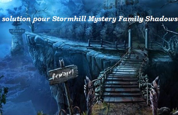 solution pour Stormhill Mystery Family Shadows b