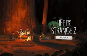 solution pour Life is Strange 2 Episode 3 a