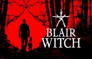solution pour Blair Witch a