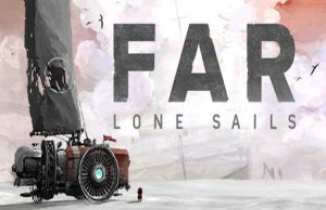 solution pour FAR Lone Sails a