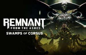 solution Remnant Ashes Swamps Corsus a