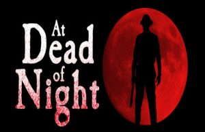 Solution pour At Dead of Night, peur …