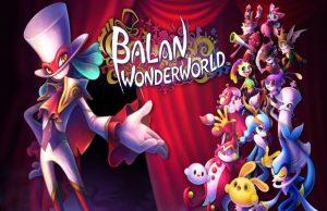 Read more about the article Solution pour Balan Wonderworld, plateforme 3D