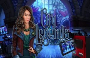 Read more about the article Solution pour  City Legends The Curse of the Crimson Shadow